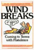 Wind Breaks: Coming to Terms with Flatulence - Rosemary Stanton - Paperback