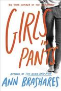 Girls in Pants The Third Summer of the Sisterhood