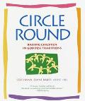 Circle Round Raising Children in Goddess Traditions