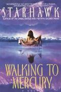 Walking to Mercury Starhawk