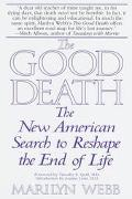 Good Death The New American Search to Reshape the End of Life