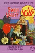 Elizabeth's Broken Arm (Sweet Valley Kids Series #35) - Molly Mia Stewart - Paperback