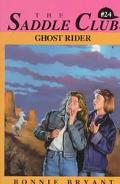 Ghost Rider (Saddle Club Series #24)