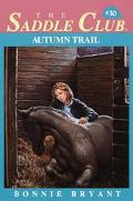 Autumn Trail (Saddle Club Series #30)
