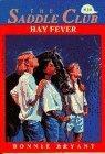 Hay Fever (Saddle Club Series #34)