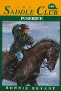 Purebred (Saddle Club Series #39)