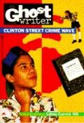 Clinton Street Crime Wave