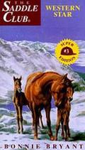 Western Star :(Saddle Club: Super Edition Series #3)