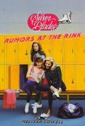Rumors At The Rink - Melissa Lowell - Paperback