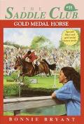 Gold Medal Horse (Saddle Club Series #55)