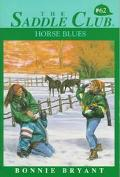 Horse Blues (Saddle Club Series #62) - Bonnie Bryant - Paperback