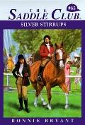 Silver Stirrups (Saddle Club Series #65)