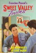 Big Brother's in Love Again (Sweet Valley Twins Series #104) - Francine Pascal - Paperback