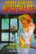 Welcome To Horror Hospital (Choose Your Own Nightmare #16), Vol. 16