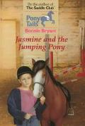Jasmine and the Jumping Pony (Pony Tails#16)