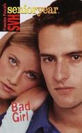 Bad Girl: (Sweet Valley High Senior Year Series #12) - Francine Pascal - Mass Market Paperback