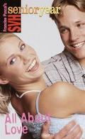 All about Love (Sweet Valley High Senior Year Series #13)
