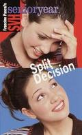 Split Decision: (Sweet Valley High Senior Year Series #14)
