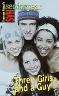 Three Girls and a Guy: (Sweet Valley High Senior Year Series #16)