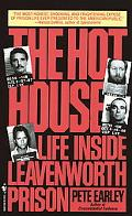 Hot House Life Inside Leavenworth Prison