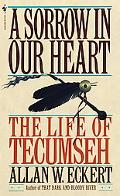 Sorrow in Our Heart The Life of Tecumseh
