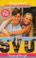 Love of Her Life (Sweet Valley University Series #6)