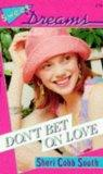 Don't Bet On Love - Sheri Cobb South - Paperback