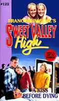 Kiss before Dying (Sweet Valley High Series #122) - Francine Pascal - Mass Market Paperback