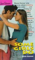Some Girls Do (Love Stories Series #11)