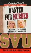 Wanted for Murder: (Sweet Valley University: Thriller Edition Series #1)