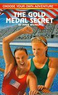 The Gold Medal Secret - R.A. Montgomery - Paperback