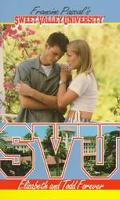 Elizabeth and Todd Forever (Sweet Valley University Series #27) - Francine Pascal - Mass Mar...