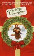Christmas With Anne and Other Holiday Stories And Other Holiday Stories