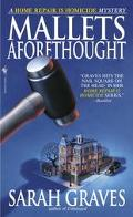 Mallets Aforethought A Home Repair Is Homicide Mystery