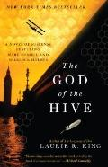God of the Hive : A Novel of Suspense Featuring Mary Russell and Sherlock Holmes