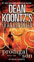 Dean Koontz's Frankenstein: Prodigal Son: A Novel