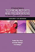 A Practical Guide to Technical Reports and Presentations