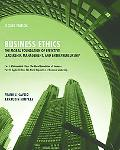 Business Ethics: The Moral Foundation for Effective Leadership, Management, and Entrepreneur...