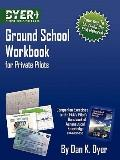 Ground School Workbook for Private Pilots