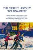 The Street Hockey Tournament