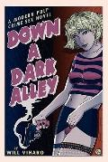 Down a Dark Alley