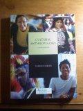 Cultural Anthropology Custom Edition Ashford University (Cultural Anthropology, Custom Edition)
