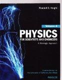 Physics for Scientists and Engineers Volume 4 Custom Edition for the University of Californi...