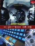 INVESTIGATING HIGH-TECH CRIME--CUSTOM EDITION
