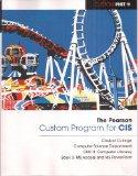 The Pearson Custom Program for CIS: Chabot College Computer Science Department CSCI 8 - Comp...