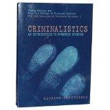 Criminalistics: An Introduction to Forensic Science (Custom Edition for John Jay College of ...