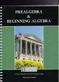 Prealgebra & Beginning Algebra - Custom Edition for Ivy Tech Community College (Fundamentals...
