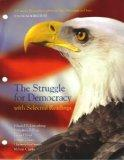 The Struggle for Democracy with Selected Readings (A Custom Edition for California State Uni...