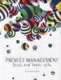 Project Management: Tools and Trade-offs