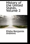 History Of The United States, Volume 2